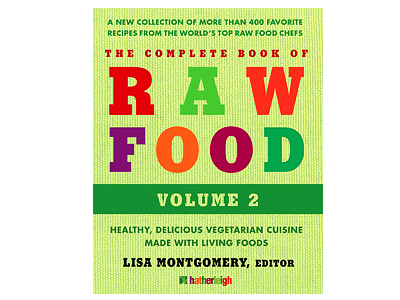 Natalie Norman The Complete Book of Raw Food Volume 2